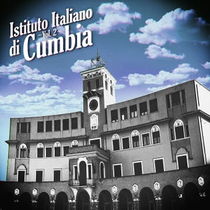 Image of Istituto Italiano di Cumbia, Vol. 2