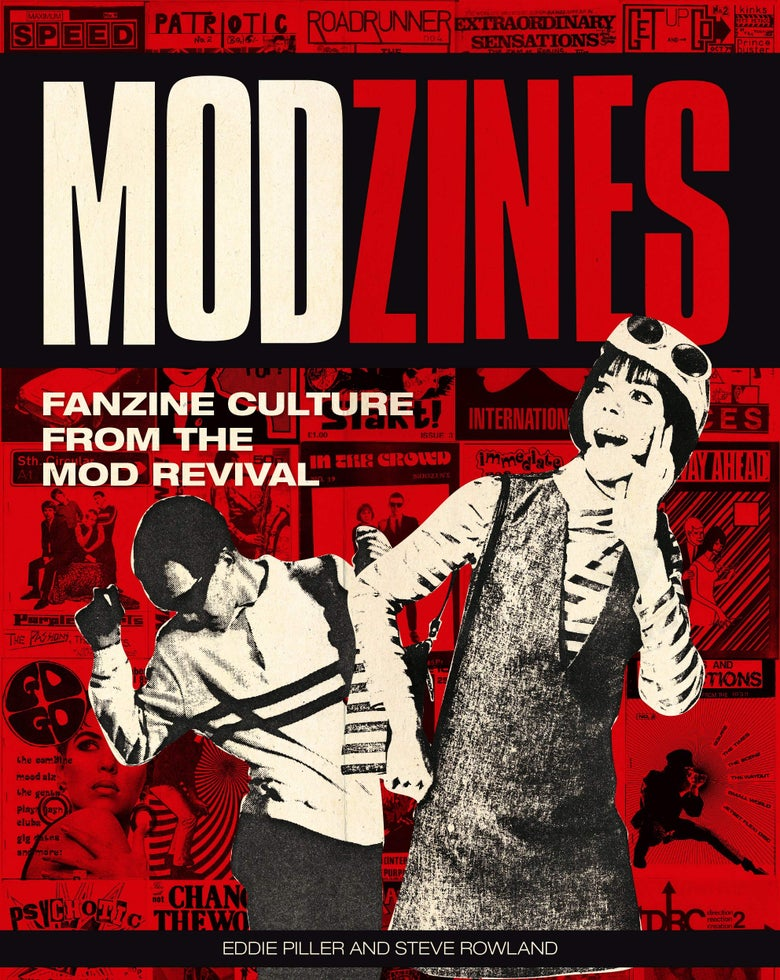 Image of Modzines - Fanzine Culture from the Mod Revival (Pre-Order)