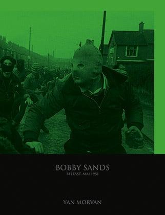Image of Bobby Sands de Yan Morvan LIVRE SIGNE