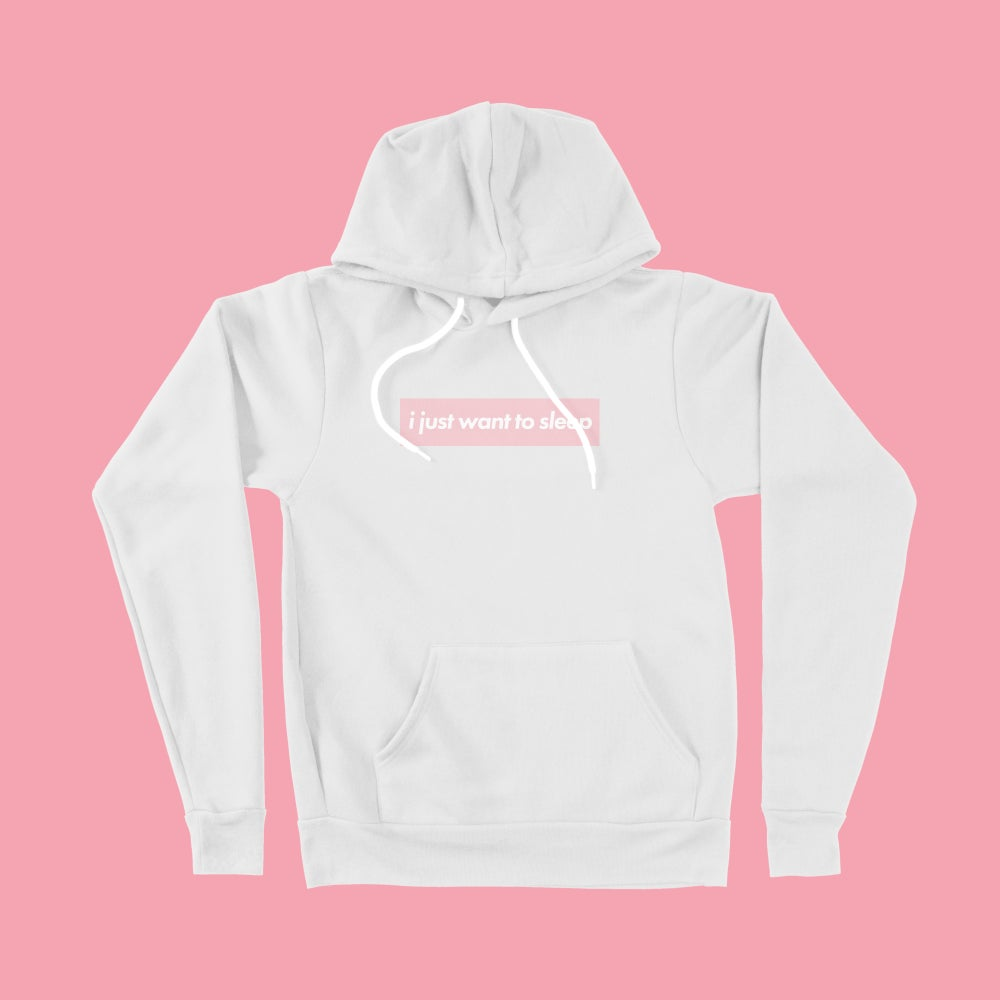 "Image of PRE-ORDER the ""i just want to sleep"" White Hoodie"