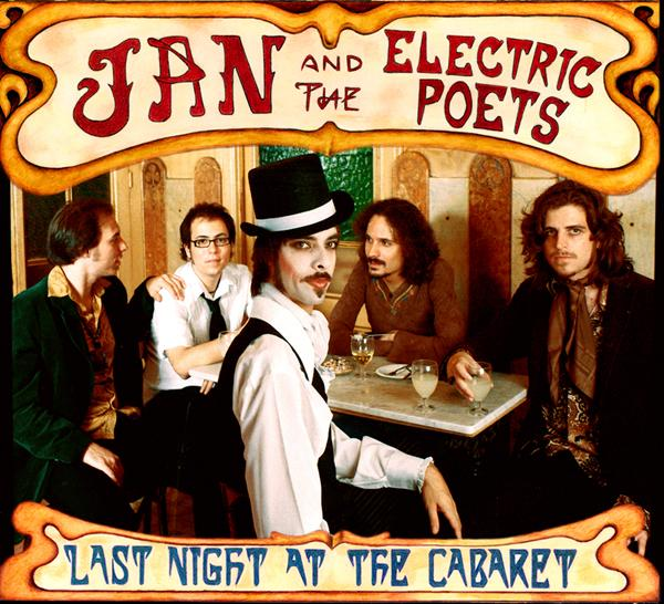 Image of Jan & The Electric Poets - Last Night At The Cabaret (2003 / Bip Bip Records)