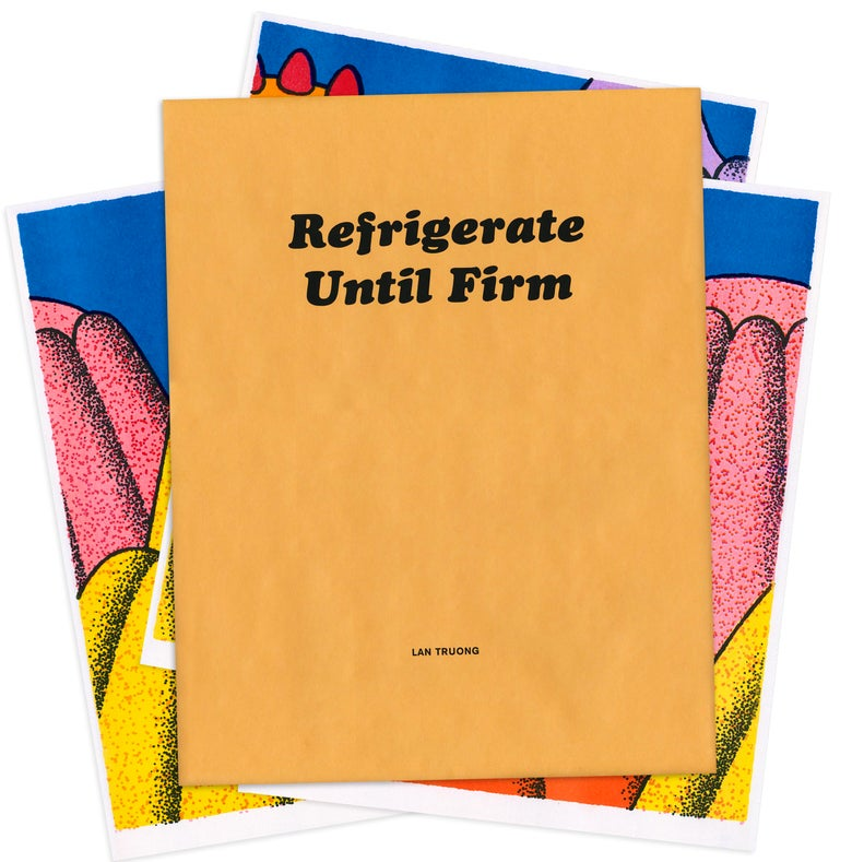 Image of Refrigerate Until Firm by Lan Truong