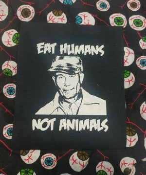 Image of Pick 1 patch - A Clockwork Orange, House of 1000 Corpses, Ed Gein eat humans