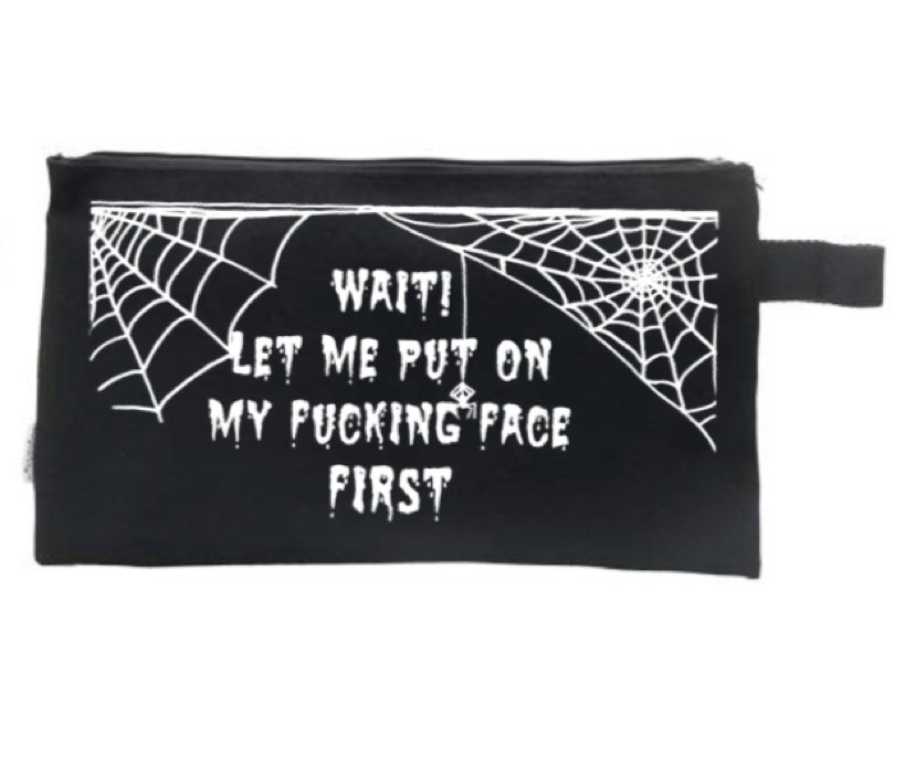 Image of Put On My Fucking Face Mean Makeup Bag