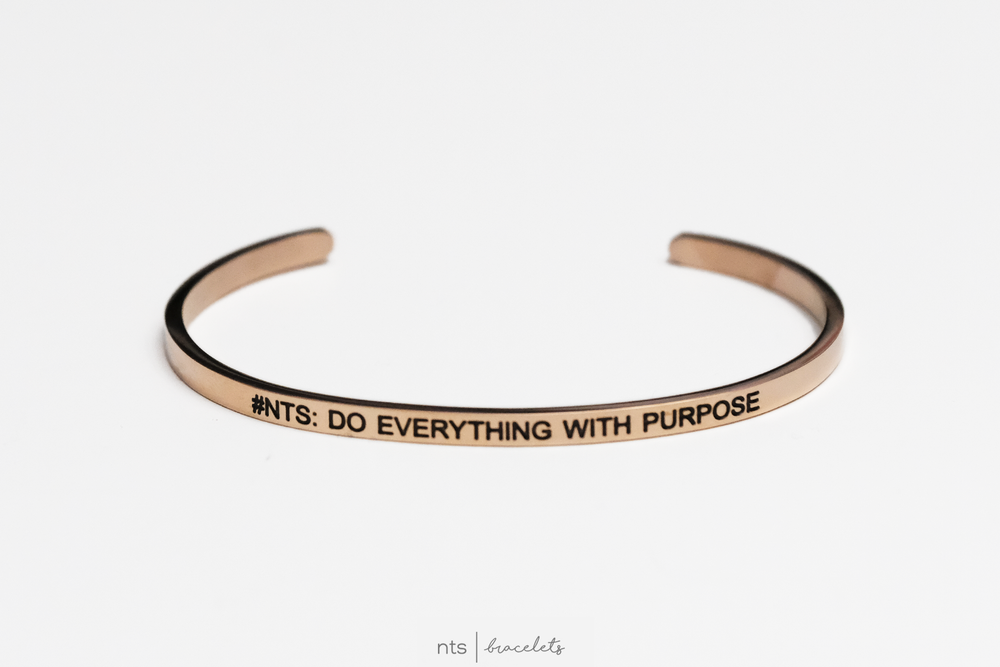 Image of #NTS: DO EVERYTHING WITH PURPOSE (Rose Gold)