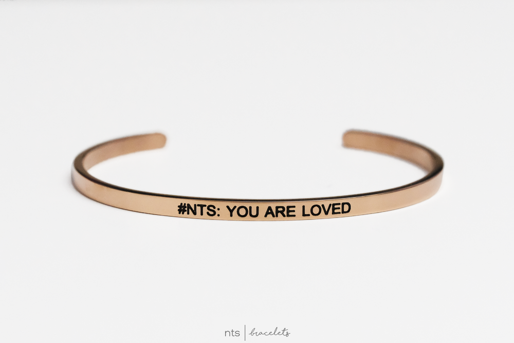 Image of #NTS: YOU ARE LOVED (Rose Gold)