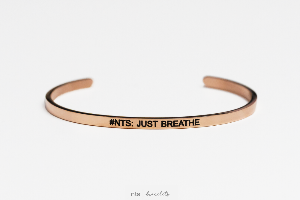 Image of #NTS: JUST BREATHE (Rose Gold)