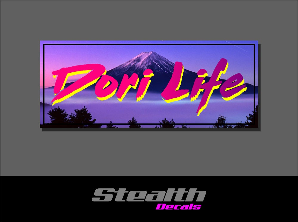Image of Dori Life Drift Slap sticker