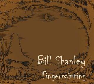 Image of Bill Shanley - Fingerpainting ( CD )