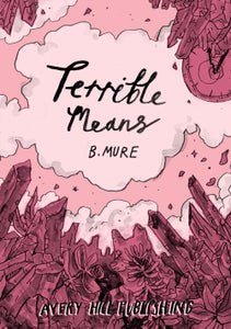 Image of Terrible Means by B. Mure
