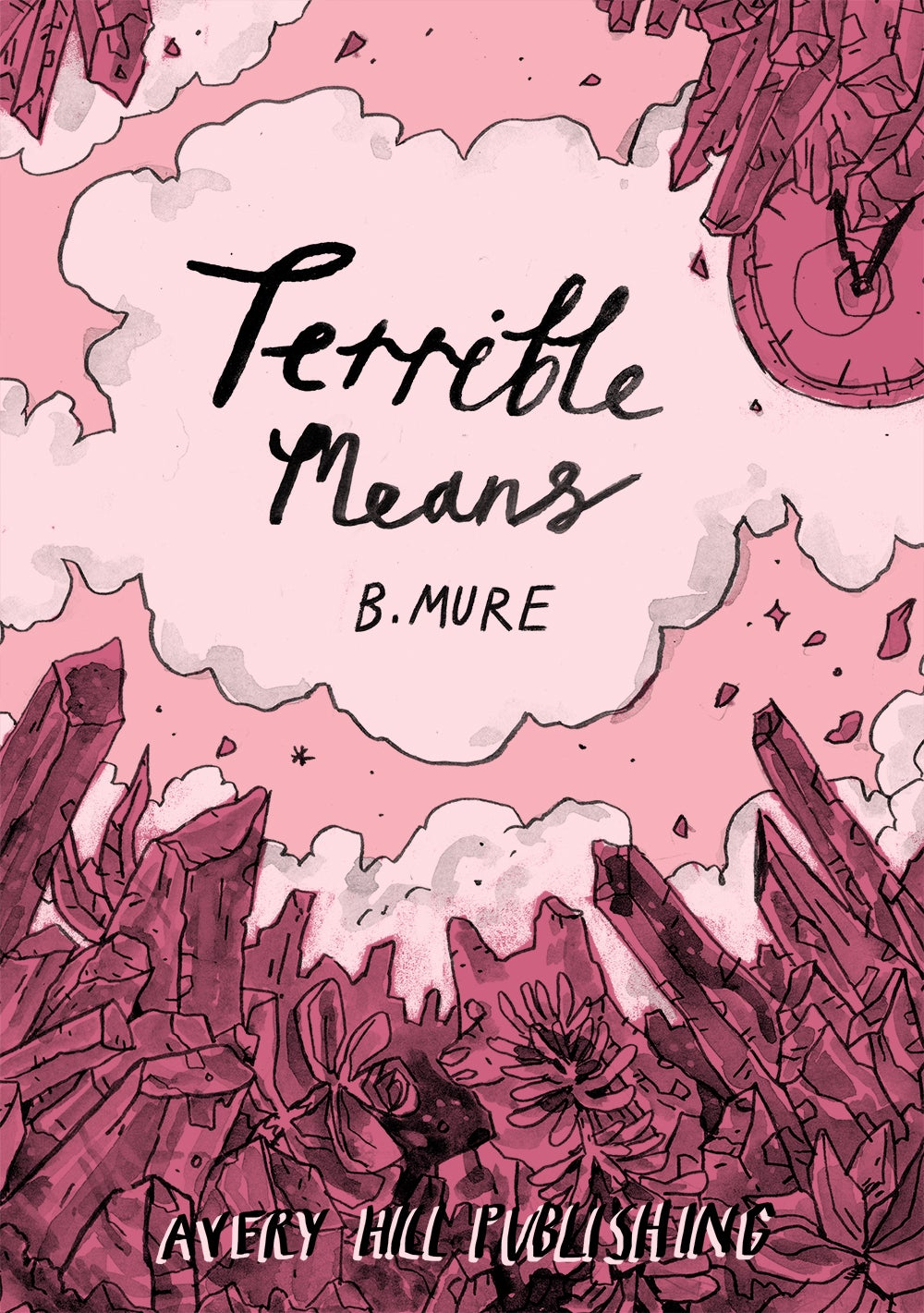 Terrible Means by B. Mure