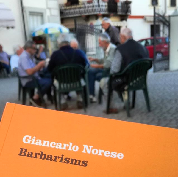 Giancarlo Norese, Barbarisms (2018)