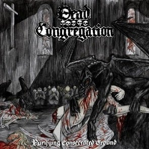 Image of Dead Congregation - Purifying Consecrated Ground
