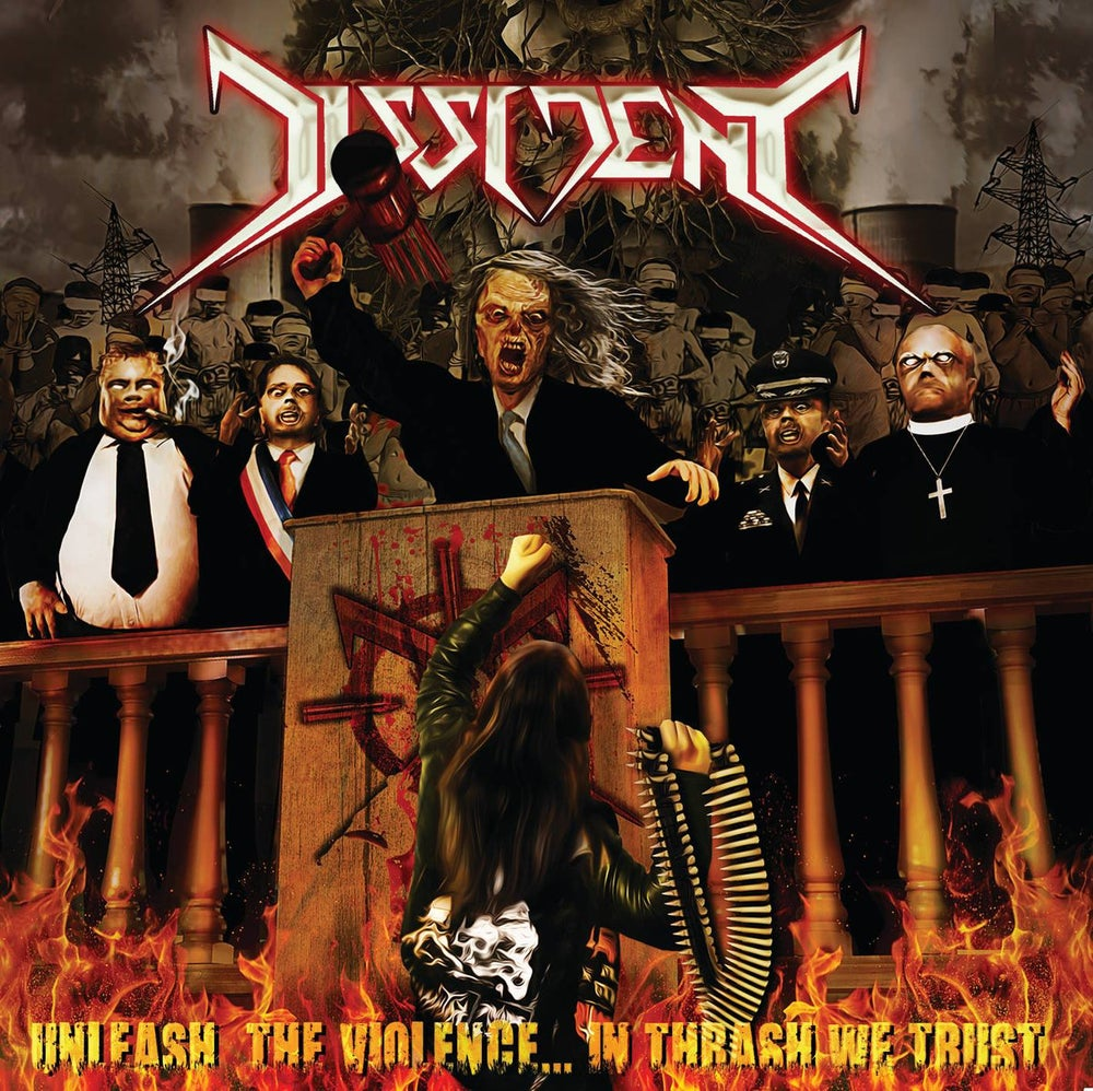 Image of  Dissident - Unleash the violence... In thrash we trust