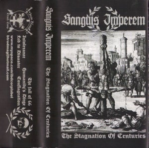 Image of Sanguis Imperem - The Stagnation of Centuries