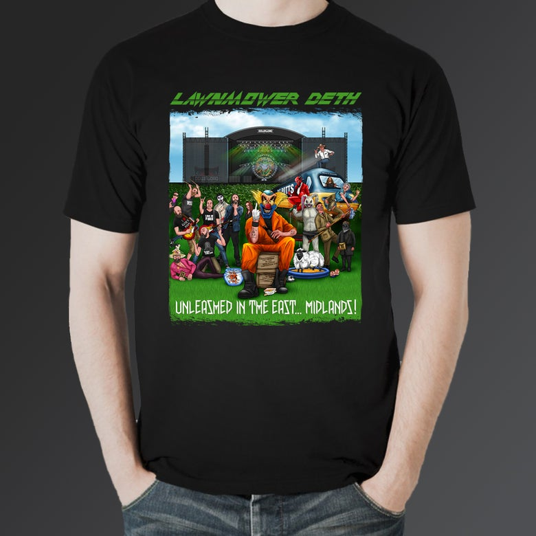 Image of LAWNMOWER DETH - UNLEASHED IN THE EAST... MIDLANDS EXCLUSIVE T SHIRT OFFER!