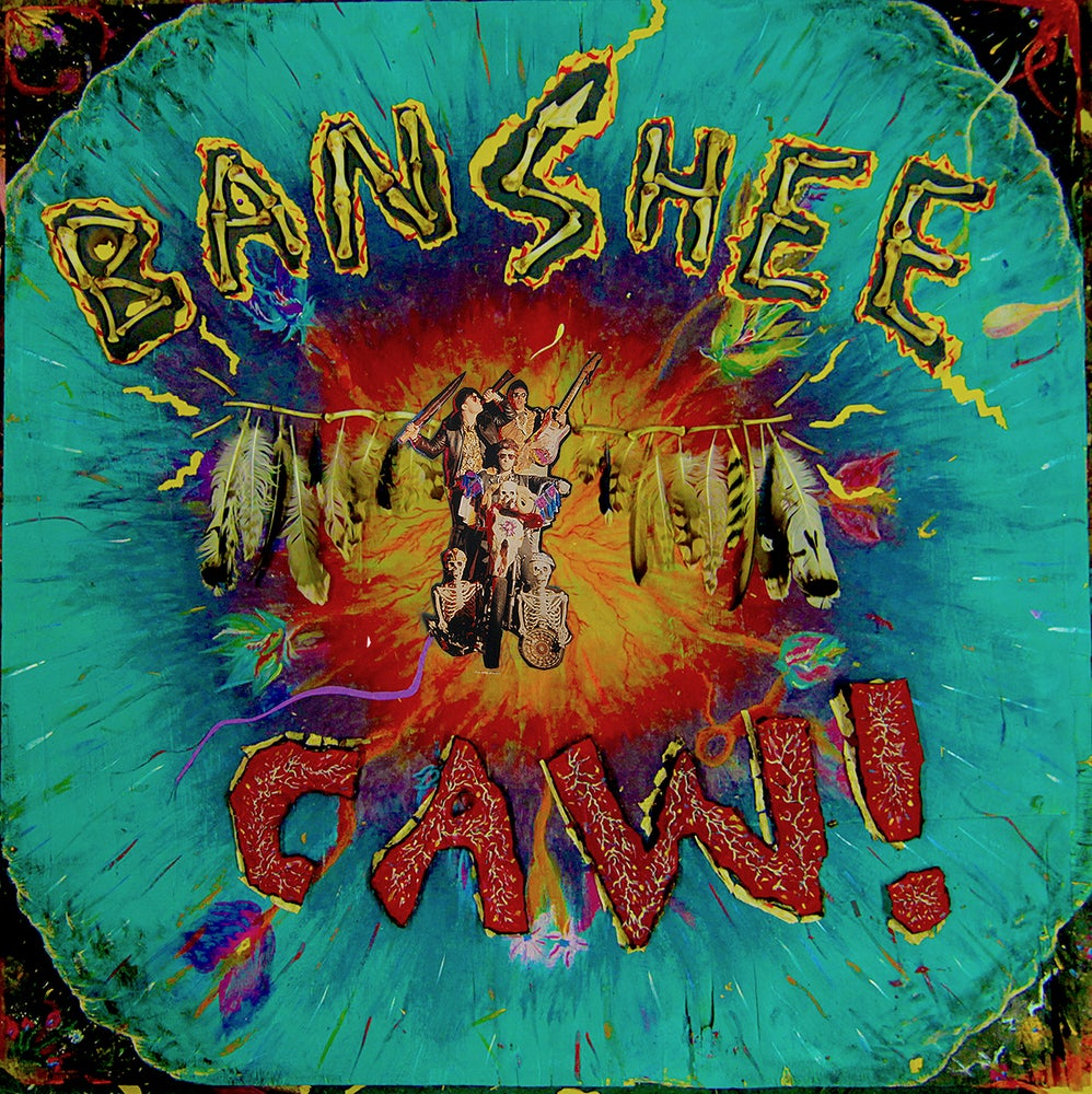 Image of Banshee - Caw! (CARDINAL FUZZ EUROPEAN EDITION LTD 120 COPIES) SOLD OUT