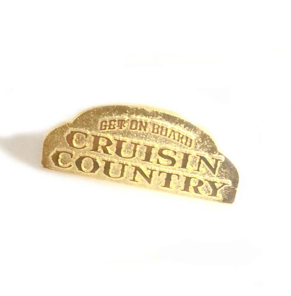Image of Limited Edition Cruisin Country Pin