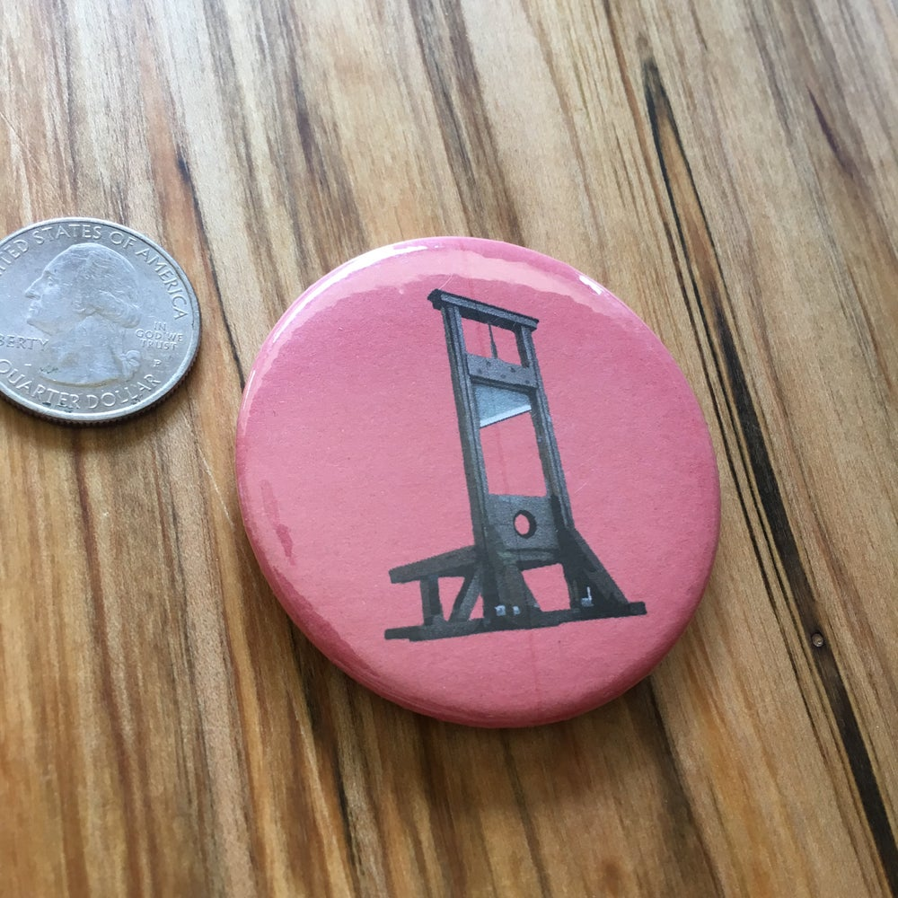 "Image of Guillotine 2.5"" Button"
