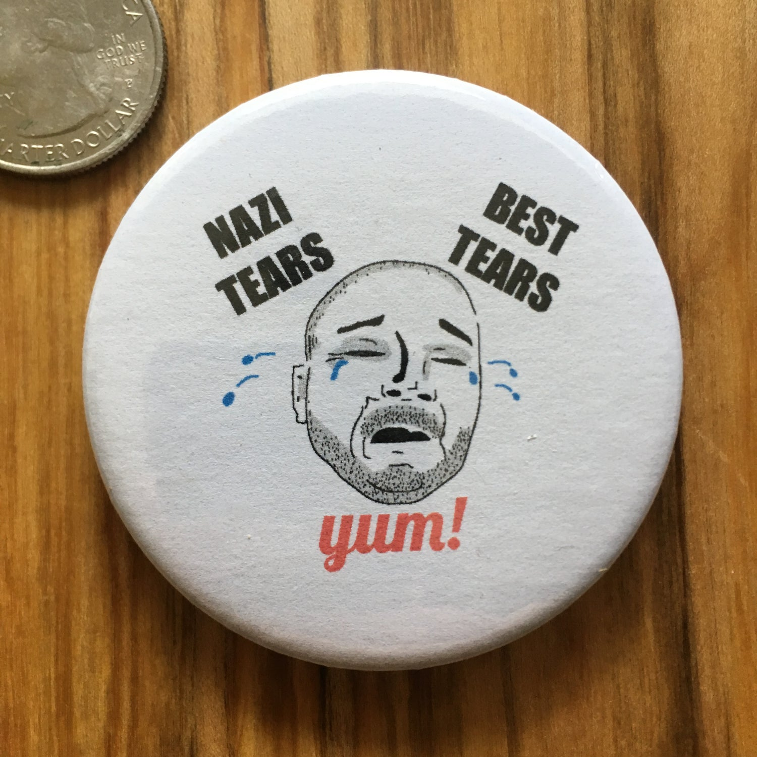 "Image of Nazi Tears 2.5"" Button"