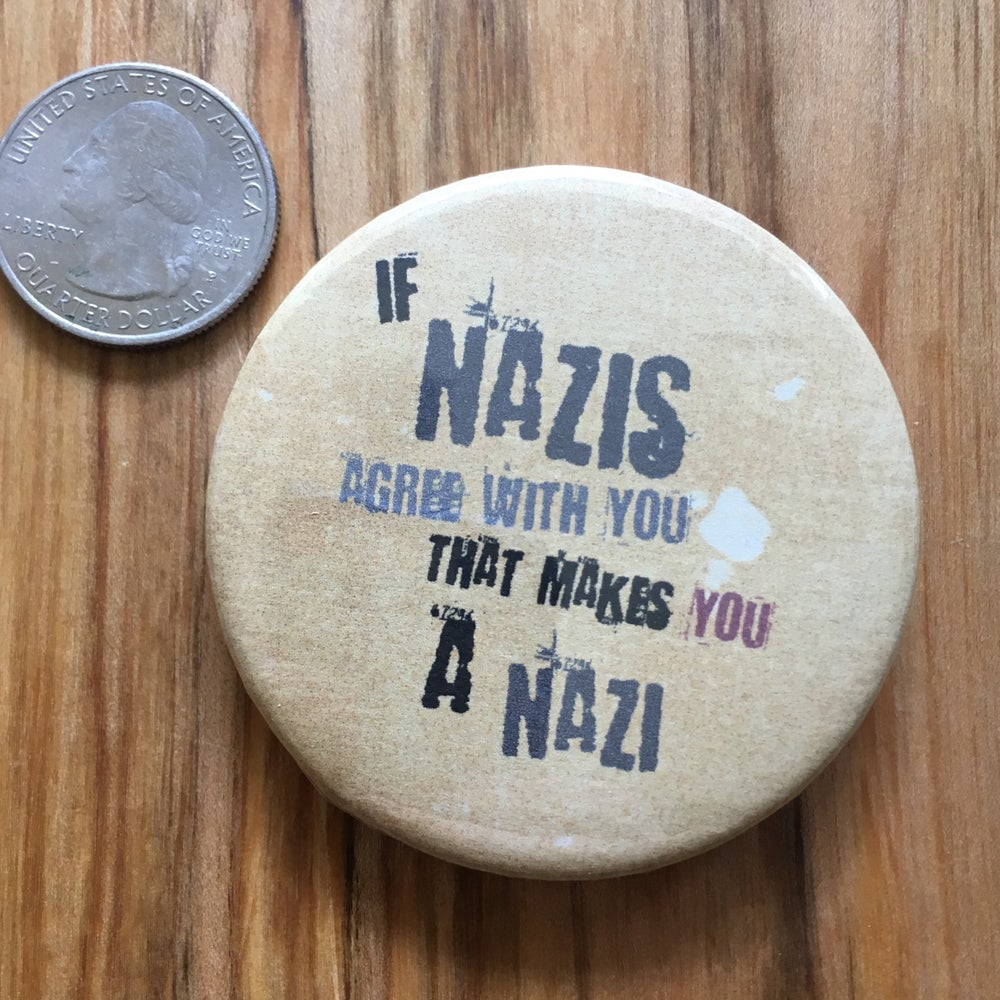 "Image of Nazi Agree 2.5"" Button"