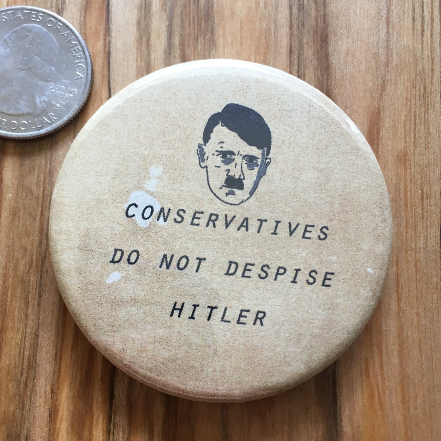 """Image of Conservatives <3 Hitler 2.5"""" Button"""
