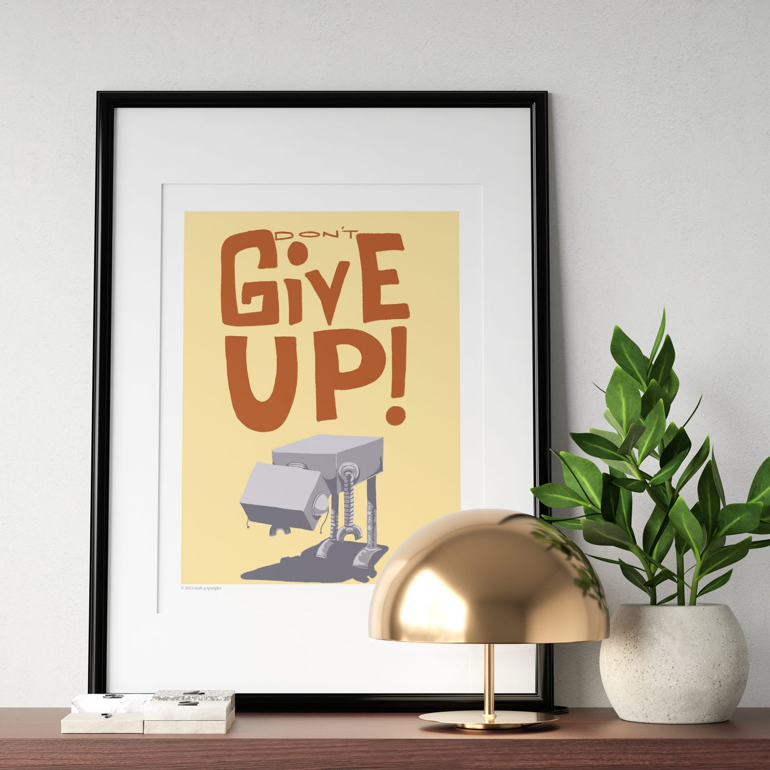 Image of Don't Give Up Print