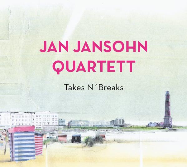 Image of Jan Jansohn Quartett - Takes N'Breaks CD
