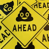 Image of POOP AHEAD Sticker