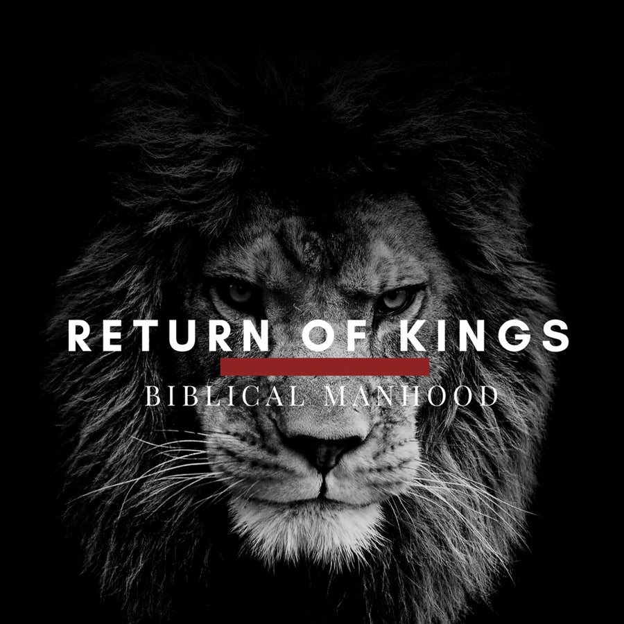 Image of Return Of Kings Biblical Manhood