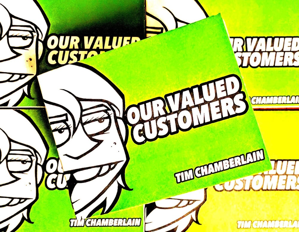 Image of OUR VALUED CUSTOMERS: Green