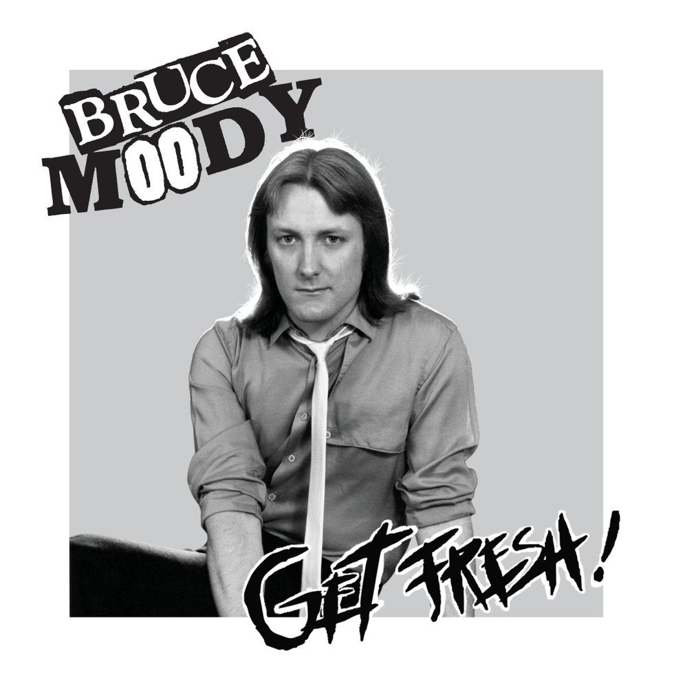 "Image of BRUCE MOODY - Get Fresh! 7"" EP (Meanbean MB10, 2018) CANADIAN IMPORT"