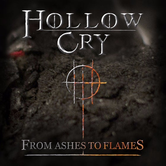 Image of From Ashes To Flames - Hollow Cry