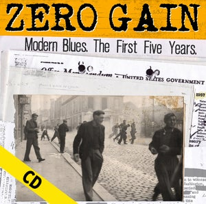 "Image of ZERO GAIN ""Modern Blues. The First Five Years"" CD"