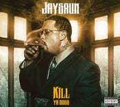 "Image of JAYSAUN ""KILL YA BOSS"" Digipak Deluxe 2xCD w/Bonus Tracks"