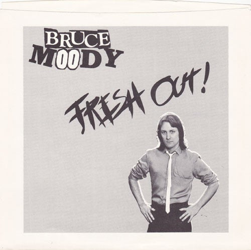Image of BRUCE MOODY - Fresh Out! (Meanbean MB-005, 2015)
