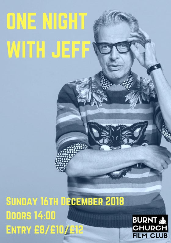 Image of A Night of Jeff Goldblum - Screening 16/12