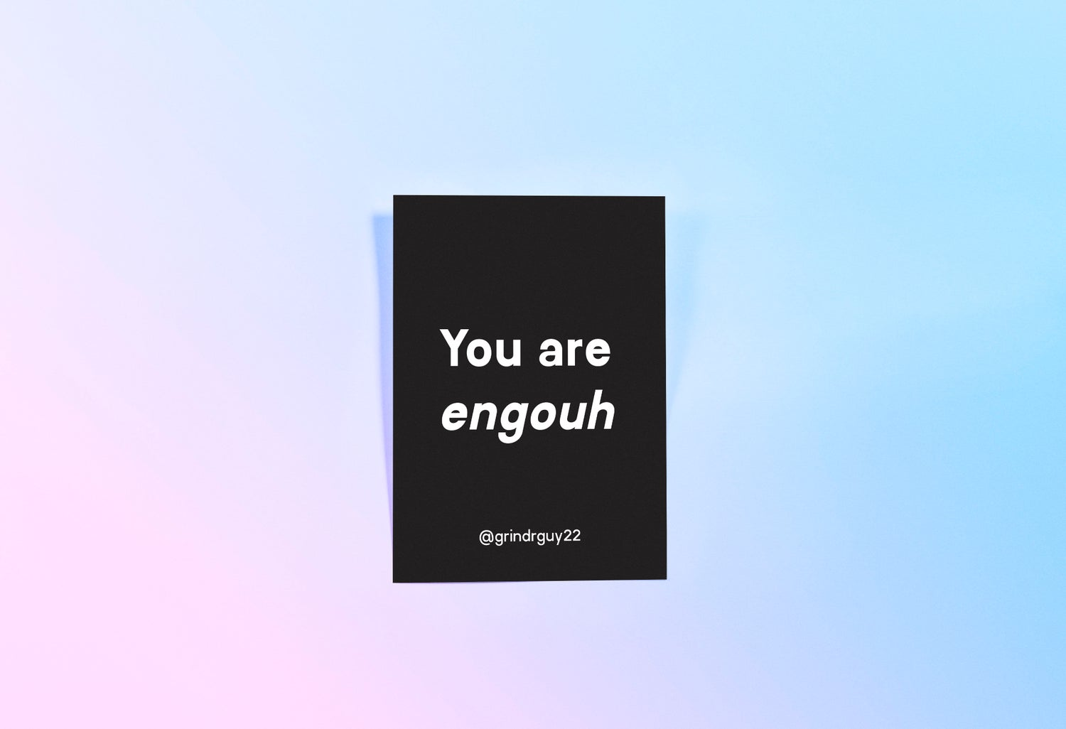 Image of You are engouh