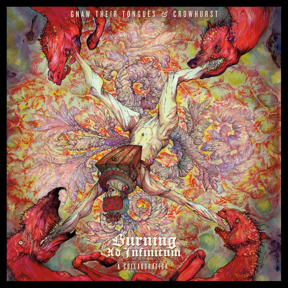 """Image of Gnaw Their Tongues & Crowhurst """"Burning Ad Infinitum: A Collaboration"""" CS"""