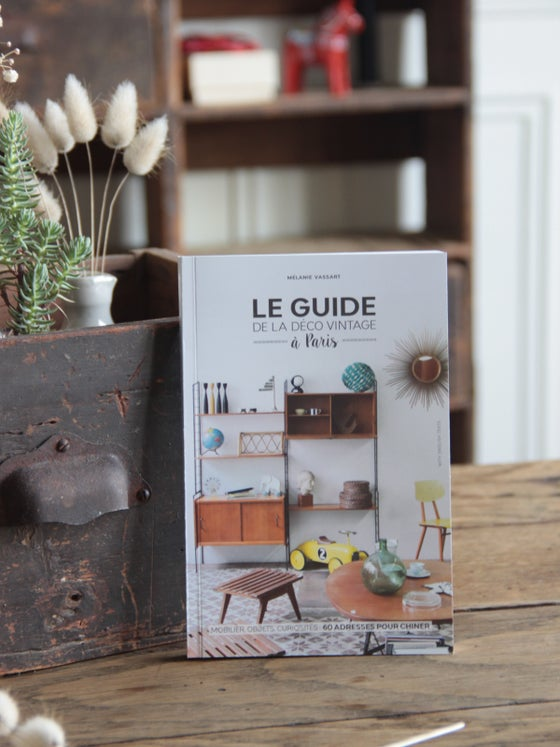 Image of Le Guide de la Déco Vintage à Paris