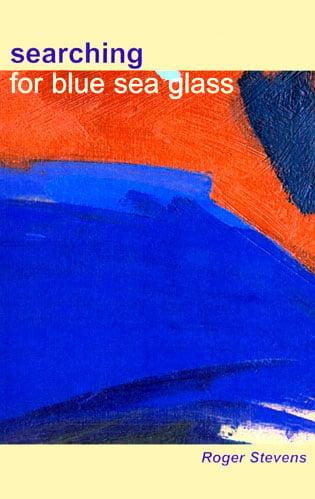 Image of Searching For Blue Sea Glass. Roger Stevens