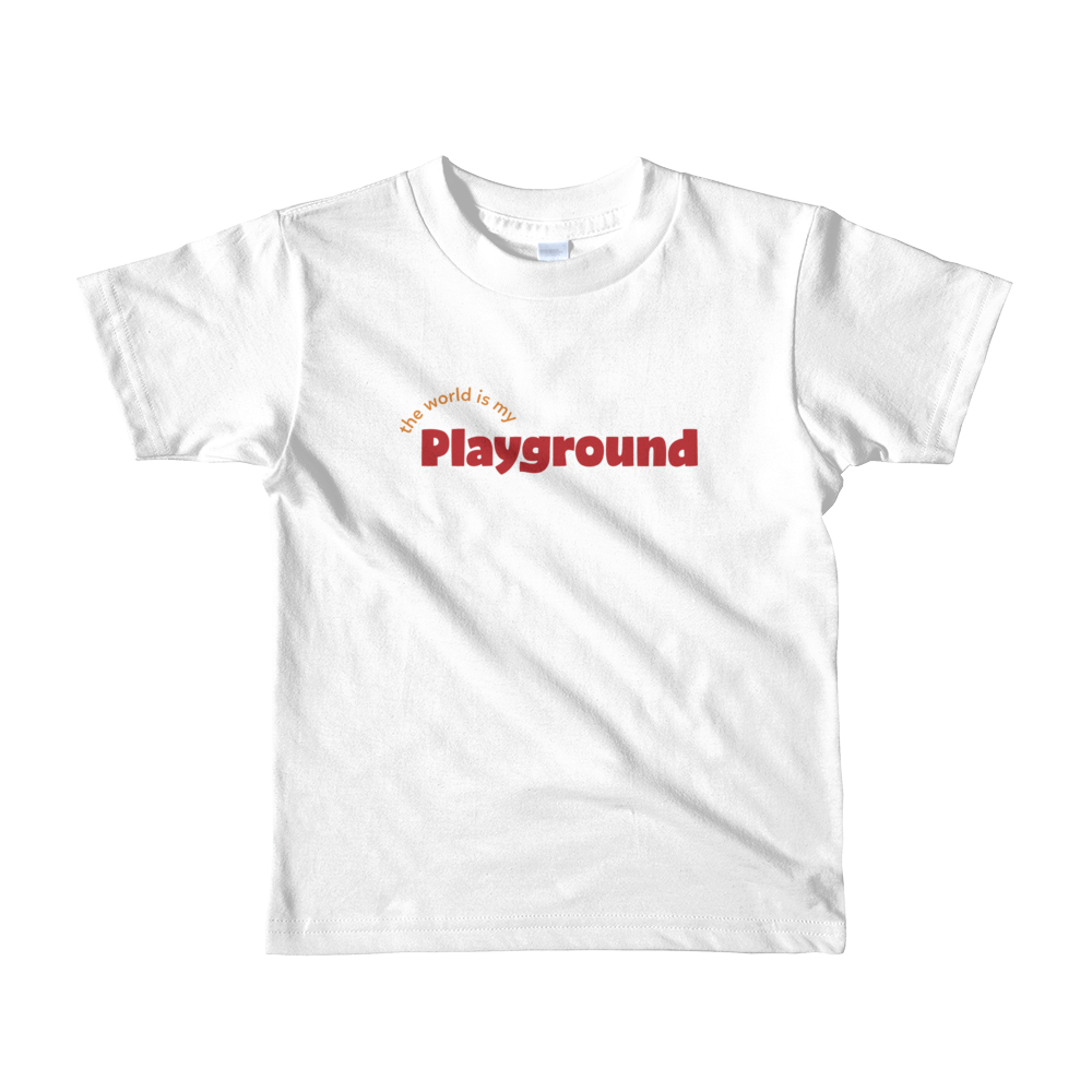Image of The World Is My Playground Kids Tshirt ( Age 1-2 only is on a white tee)