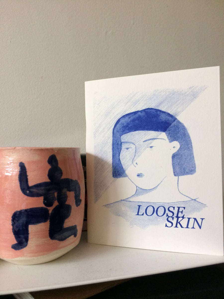 Image of Loose Skin Zine