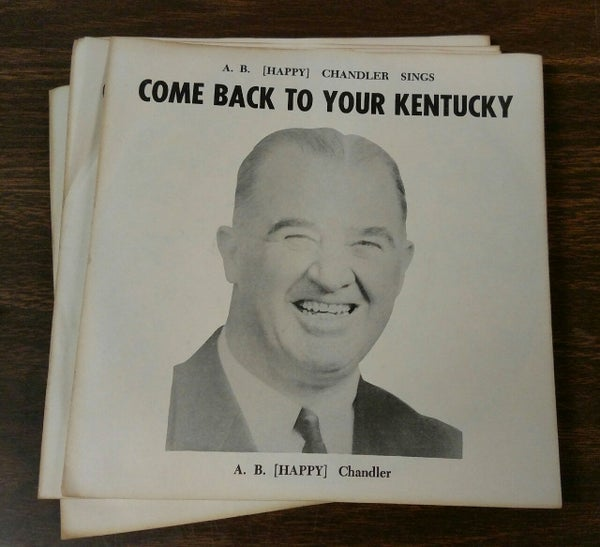 Image of Happy Chandler  - Come Back to Your Kentucky/Roses in December