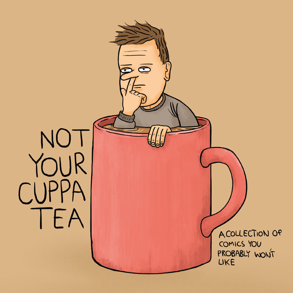 Image of Not Your Cuppa Tea