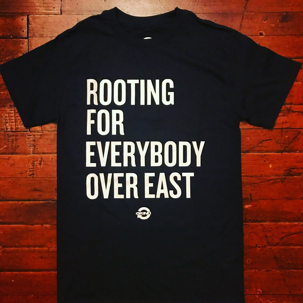 Image of ROOTING FOR EVERYBODY OVER EAST