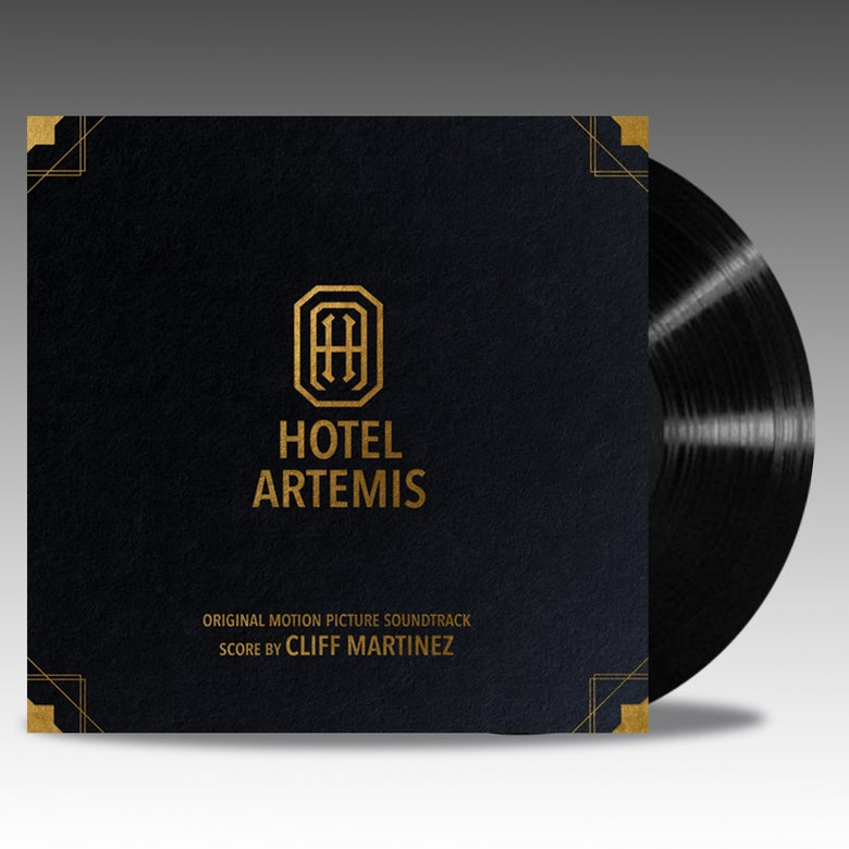 Image of Hotel Artemis (Original Motion Picture Soundtrack) 'Black Vinyl' - Cliff Martinez