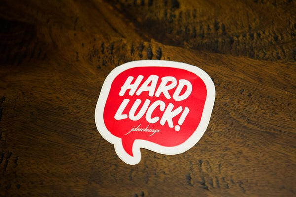 Image of Hard Luck Bubble