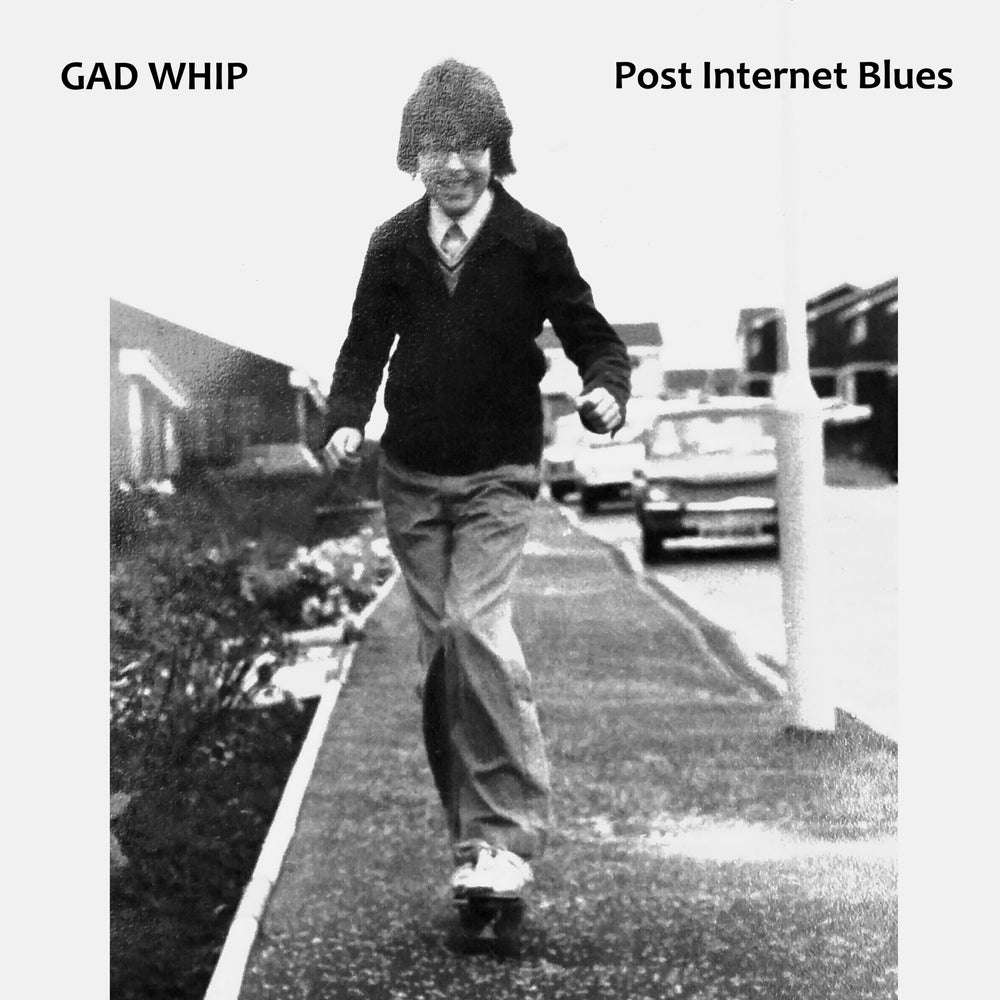 Image of Gad Whip 'Post Internet Blues' CD