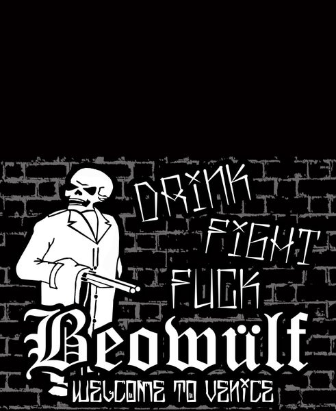 Image of New Design ! Beowulf /  Drink,Fight,Fuck Tshirt